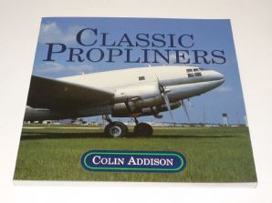 CLASSIC PROPLINERS (Addison 1992)